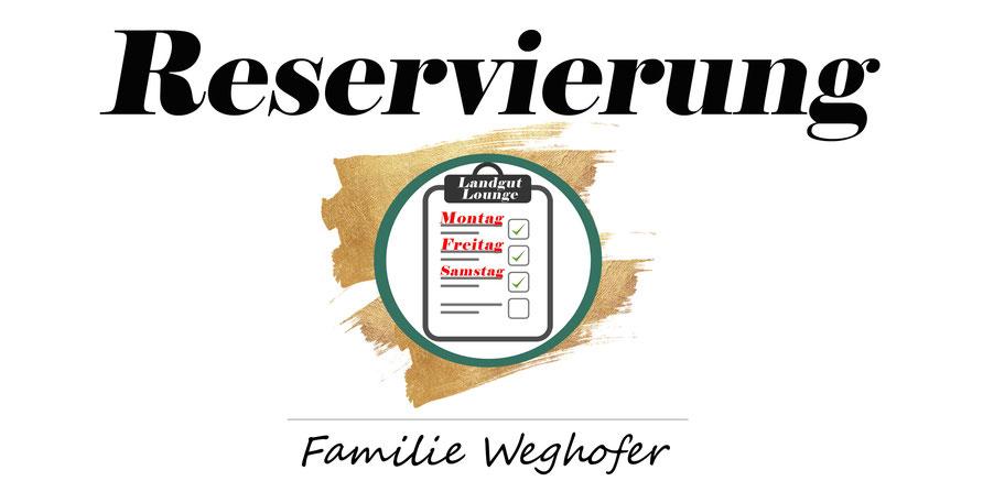 Reservierung, Landgut Lounge, Familie Weghofer, Tischreservierung, Tisch reservieren, winzerclub.at, Landgut Weghofer, rote Hütte