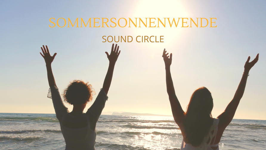 Sommersonnenwende Klang Ritual