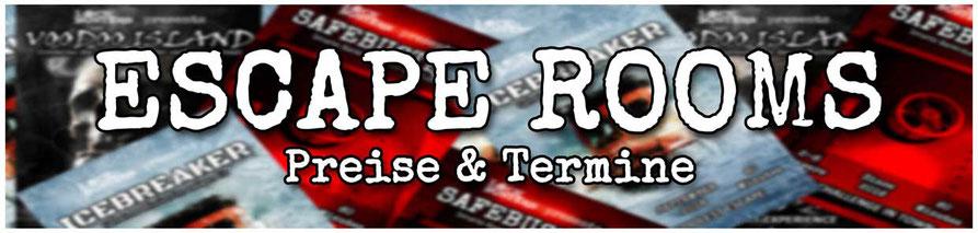 Escape Games - Exit Games - Escape Rooms - Preise und Termine