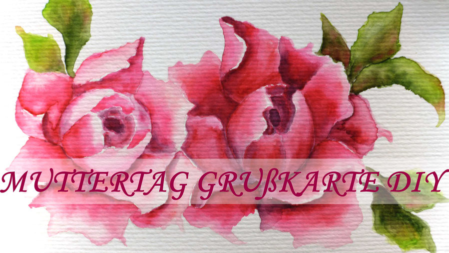 Muttertag - Grußkarte Pfingstrosen malen - DIY-Projekt