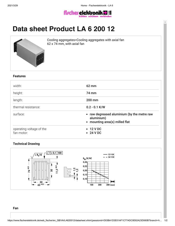 LA 6 200 12 V    62 x 74 mm Fischer /フィッシャー 軸流ファン付 ヒートシンク