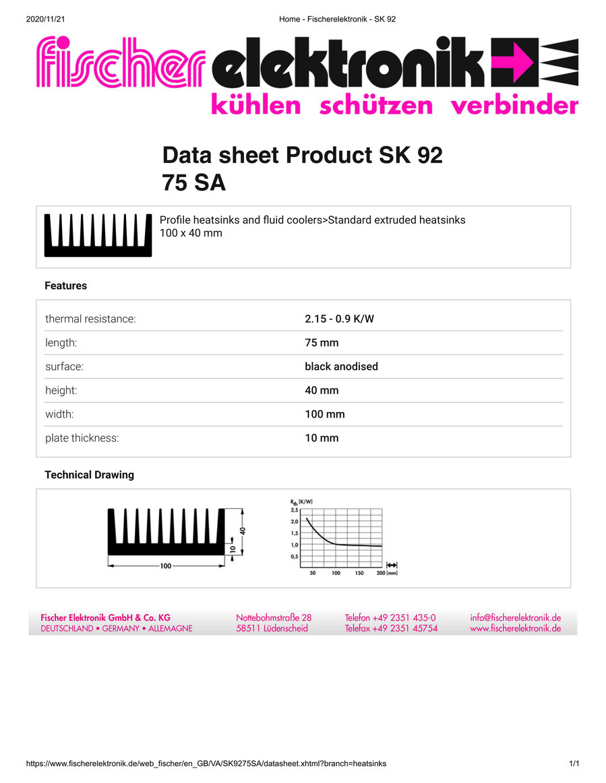 SK92-75-SA 75 x 100 x 40mm   Fischer フィッシャー ヒートシンク 押出成形 角型 アルミ