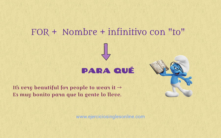 For + nombre + infinitivo con to
