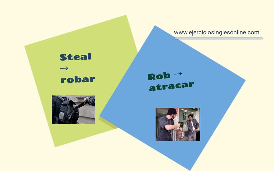 Diferencia entre steal y rob en inglés