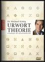 zur DVD: Urwort-Theorie