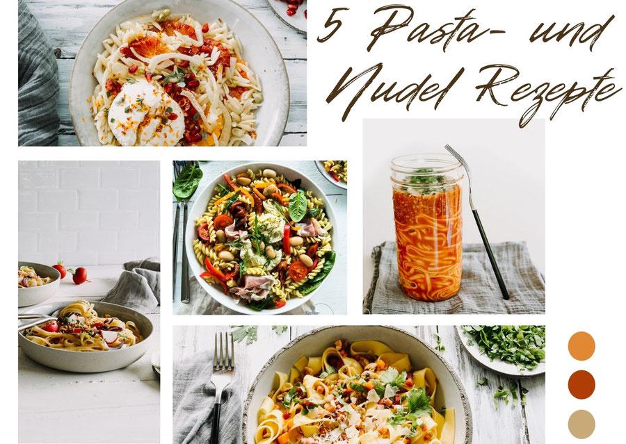 Meine 5 leckersten Pasta- und Nudel Rezepte
