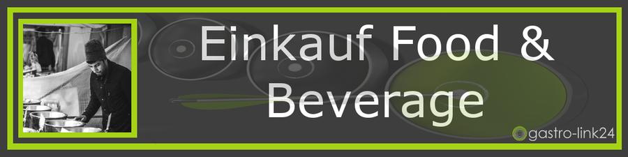 Einkauf Food and Beverage
