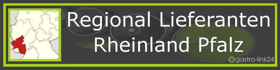Regionale Lieferanten Rheinland Pfalz