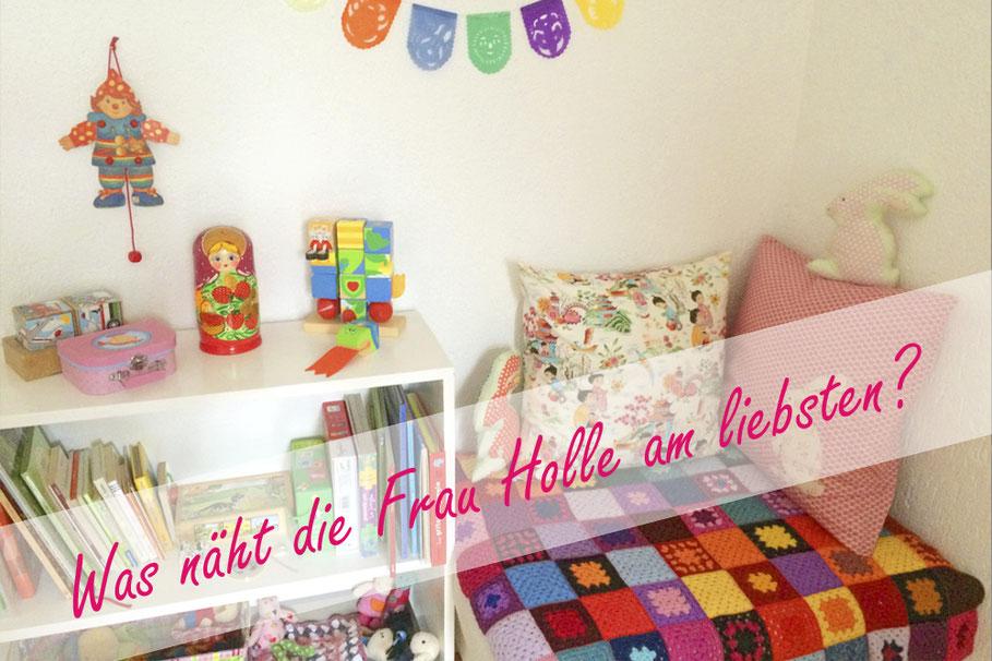 Was näht die Frau Holle am liebsten? Kissenbezüge fürs Kinderzimmer!