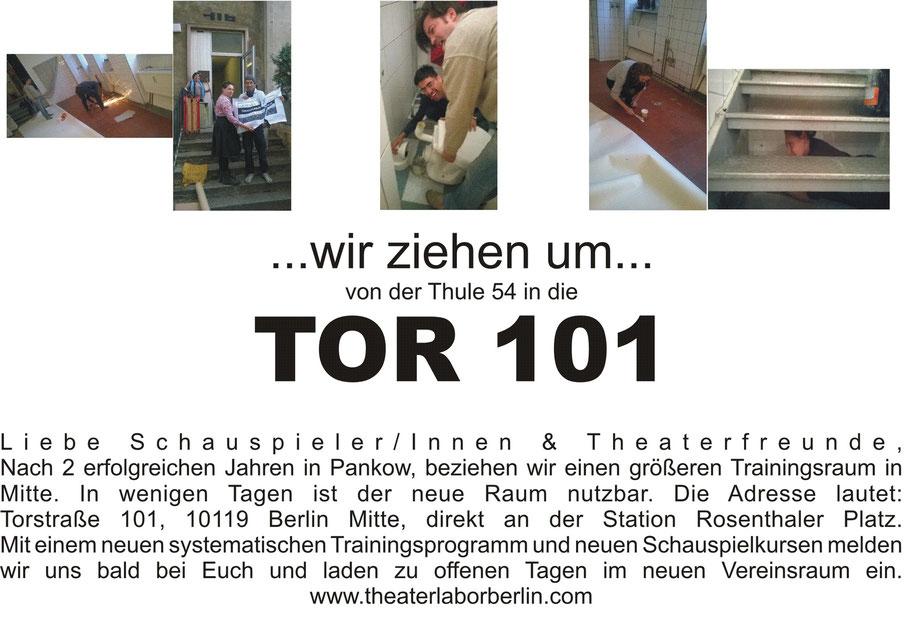 Theaterlabor Berlin neue Adresse, neuer Raum : TOR 101, Schauspielkurse, Training & Unterricht