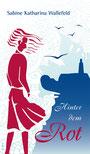 "Die Textmamsell: Buchcover ""Hinter dem Rot"" (Lektorat Roman)"