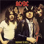 「Highway To Hell」AC/DC