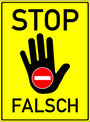 Stop, Falsch