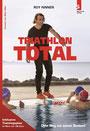 TRIATHLON TOTAL: Dein Weg zur neuen Bestzeit