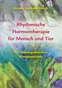 """Buch """"Rhythmische Hormontherapie für Mensch und Tier"""" R. Sonnenschmidt"""