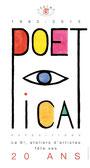 Affiche de l'exposition Poetica 2013
