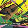 guitar talk, robin bell, label cosmos