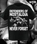 Defenders Of Nostalgia
