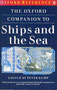 Ships and the Sea    Edited by Peter Kemp    Oxford Reference
