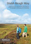 "<br><p style=""text-align: center;""><em>Sliabh Beagh Way</em>, part of a series of walking guides commissioned by Outdoor Recreation Northern Ireland between 2011 and 2014.</p><br>"