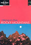 """<br><p style=""""text-align: center;""""><em>Hiking in the Rocky Mountains</em> features over 50 trails from across this fabulous mountain range. Lonely Planet, 2002.</p><br>"""