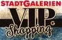 VIP-Shopping Stadtgalerien Schwaz