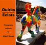 Quirks / Eclats