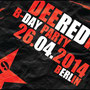 5 Jahre Deeredradio B-Day Bash 26.04.14 R19 Club Opening :23 Uhr