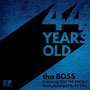 tha BOSS feat. YOU THE ROCK★ - 44 YEARS OLD [7inch] Mastering