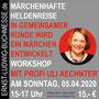 Workshop MÄRCHENHAFTE HELDENREISE mit Uli Aechtner, Sonntag, 05.04.2020, 15-17 Uhr, 15 Euro