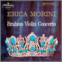 ブラームス:『ヴァイオリン協奏曲 ニ長調』 エリカ・モリーニ(vn) アーサー・ロジンスキー指揮/ロンドン・フィルハーモニー管弦楽団