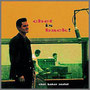 チェット・イズ・バック チェット・ベイカー(tp)/ボビー・ジャスパー(ts・ fl)/ルネ・トーマ(g) アマデオ・トマッシ(p)/ブノワ・ケルサン(b)/ダニエル・ユメール(ds) 33回転Original Recordings Group