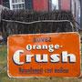 VENDU Enseigne Orange Crush ancienne  no. 571