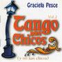 """GLD GK28511 """"Tango para chicos vol.2 / Graciela Pesce"""" (2004)"""