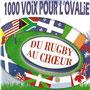 2008 1000 Voix pour l'Ovalie Collectif