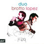 2007 HDQ Duo Brotto Lopez