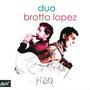 2007 HDQ Duo Brotto Lopez
