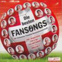 """Sampler """"Die besten Fansongs"""", 2008"""