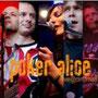 """Poker Alice, Album """"Live @ Cinema 8"""", 2009"""