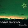 """Gogo's Black Box, Album """"Green Star"""", 2015"""