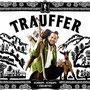 """Trauffer, Album """"Schnupf, Schnaps & Edelwyss"""", 2018"""