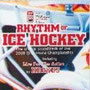 """Sampler """"Rhythm Of Ice Hockey"""", 2009"""