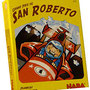 Plein feux sur... Grand Prix de San Roberto