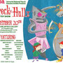 """Wreck The Hallz"" / Flyer"