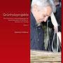 Grünholzprojekte Band II - Eine Sammlung outdoorpädagogischer Grünholzprojekte für Workshop, Seminar und Training