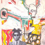 Basquiat. I am the one who dares promote myself until I get what I want. I am the one who paints and lives with abandon.