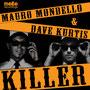Dave Kurtis, Mauro Mondello - 'Killer' incl. Pink Fluid Remix (Molto Recordings / Italy)