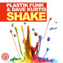'Shake' w/ Plastik Funk incl. Alex Kenji Remix (Tiger / Germany)