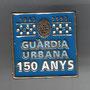 GUARDIA URBANA DE BARCELONA 150 AÑOS