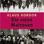 Klaus Kordon: Die roten Matrosen